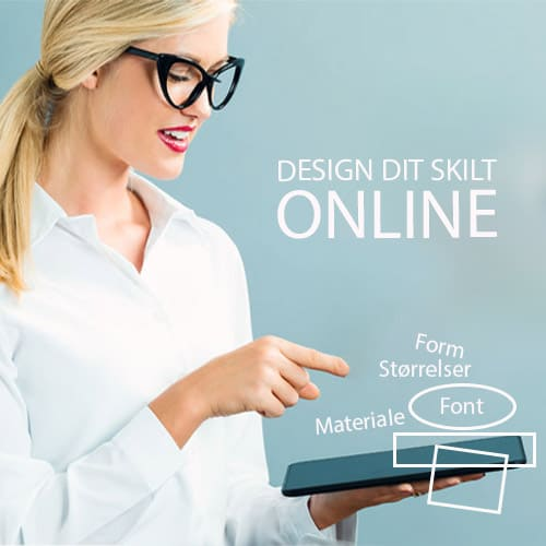 Design dit skilt online